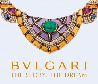 BVLGARI, the story, the dream 「ブルガリの物語と夢」
